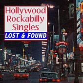 Hollywood Rockabilly Singles Lost & Found by Various Artists