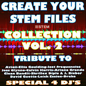 Create Your Stem Files Vol. 2  (Special Remix And Instrumental Sound Tracks) [Tribute To Calvin Harris-Ariana Grande- Etc..] by Express Groove