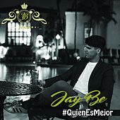 Play & Download Quien Es Mejor by Jay Be | Napster