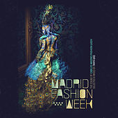 Play & Download Madrid Fashion Week by Various Artists | Napster