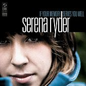 If Your Memory Serves You Well by Serena Ryder
