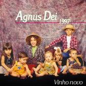 Agnus Dei 1997 (Vinho Novo) by Agnus Dei