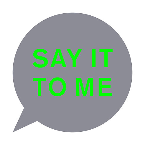 Say It to Me by Pet Shop Boys