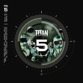 Play & Download 5 Years of Titan Records by Various Artists | Napster