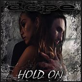 Hold On by Dope
