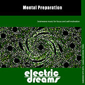 Play & Download Mental Preparation by Electric Dreams  | Napster