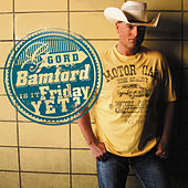 Play & Download Is It Friday Yet by Gord Bamford | Napster