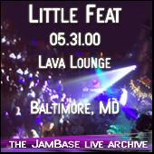 Play & Download 5-31-00 - Lava Lounge - Baltimore, MD by Little Feat | Napster