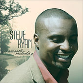 Play & Download Smooth Melodies by Steve Ryan | Napster