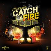 Play & Download Catch a Fire by VYBZ Kartel | Napster