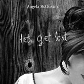 Let's Get Lost by Angela McCluskey