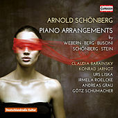 Schoenberg: Piano Arrangements by Various Artists