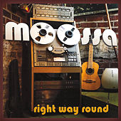 Play & Download Right Way Round by Moossa | Napster