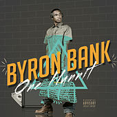 Play & Download One Hunnit by Byron Bank | Napster
