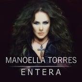 Entera by Manoella Torres