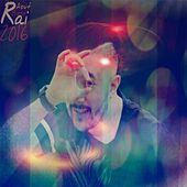 Play & Download Best Rai Aout 2016 by Various Artists | Napster