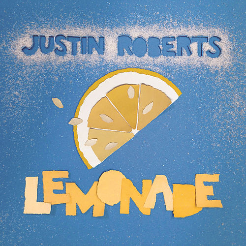 Lemonade by Justin Roberts