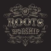 Play & Download Roots Worship by Vineyard Worship | Napster