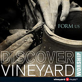 Play & Download Form Us by Vineyard Worship | Napster