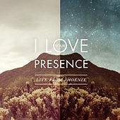 Play & Download I Love Your Presence (Live From Phoenix) by Vineyard Worship | Napster