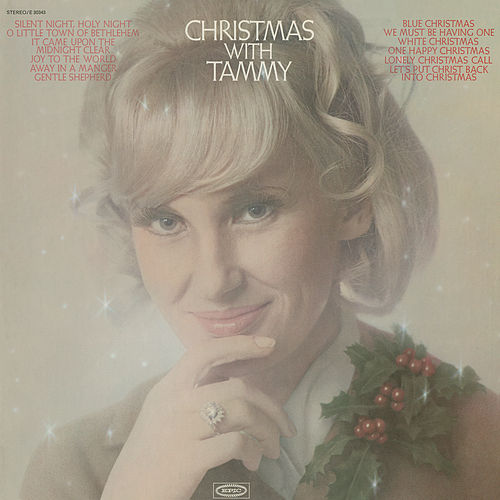 Play & Download Christmas With Tammy by Tammy Wynette | Napster