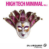 Play & Download High Tech Minimal, Vol. 2 by Various Artists | Napster
