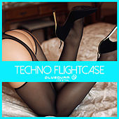 Play & Download Techno Flightcase by Various Artists | Napster