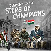 Play & Download Steps of Champions by Desmond Child | Napster