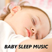 Baby Sleep Music by Baby Sleep Sleep