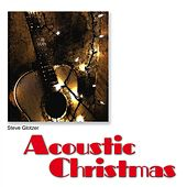 Acoustic Christmas by Steve Glotzer