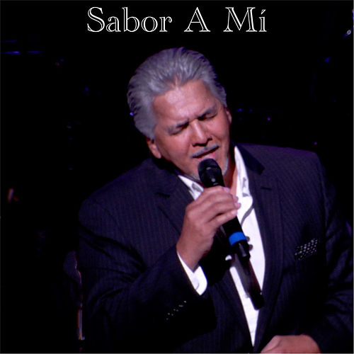 Sabor a Mí by Louie Cruz Beltran