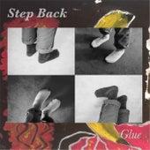 Step Back - EP by Glue