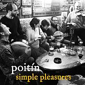 Play & Download Simple Pleasures by Poitín | Napster