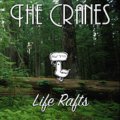 Play & Download Life Rafts by Cranes | Napster