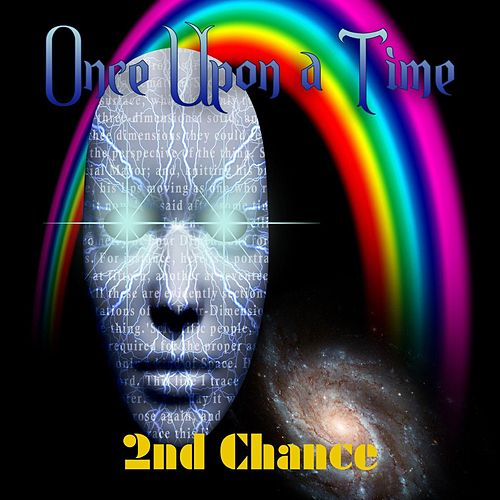 Play & Download Once Upon a Time by 2nd Chance | Napster