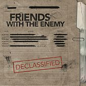 Play & Download Declassified by Friends | Napster