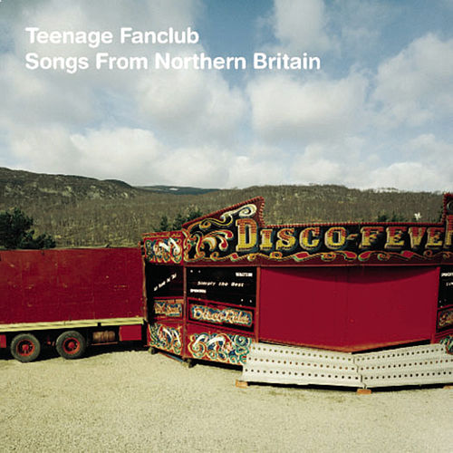 Play & Download Songs From Northern Britain by Teenage Fanclub | Napster