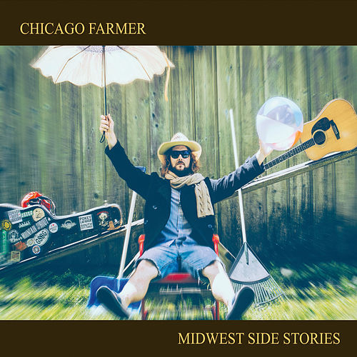 Play & Download Midwest Side Stories by Chicago Farmer | Napster