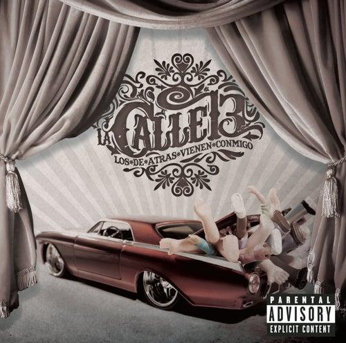 Play & Download Los De Atras Vienen Conmigo by Calle 13 | Napster