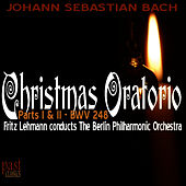 Play & Download Christmas Oratorio by Berlin Philharmonic Orchestra | Napster