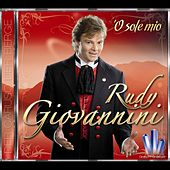 Play & Download ´O sole mio by Rudy Giovannini | Napster