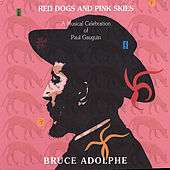 Play & Download Red Dogs and Pink Skies: a Musical Celebration of Paul Gauguin by Laura Gilbert, Jo-Ann Sternberg, Curtis Macomber, Marcy Rosen, M | Napster