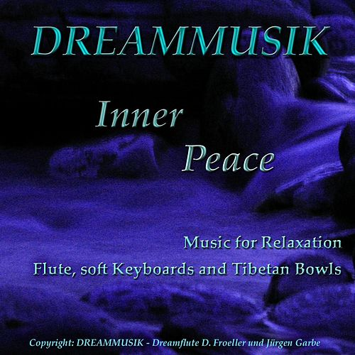 Play & Download Inner Peace by Dorothee Froeller | Napster