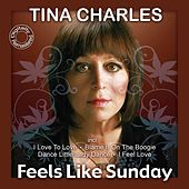 Play & Download Feels Like Sunday by Tina Charles | Napster