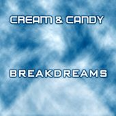 Play & Download Breakdreams by Cream | Napster