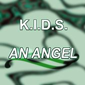 Play & Download An Angel by Los Kids | Napster