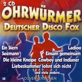 OHRWÜRMER Deutscher Disco Fox by Various Artists