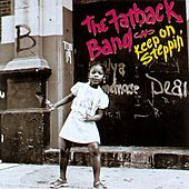 Play & Download Keep On Steppin' by Fatback Band | Napster