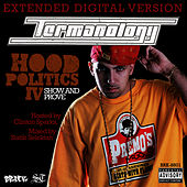Hood Politics IV: Show & Prove by Termanology