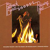 Play & Download Raising Hell by Fatback Band | Napster